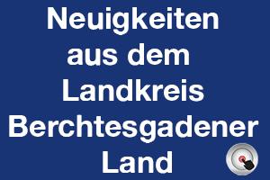Maßnahmen im Berchtesgadener Land