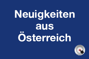 Neuigkeiten aus Österreich