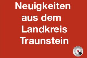 Maßnahmen im Landkreis Traunstein